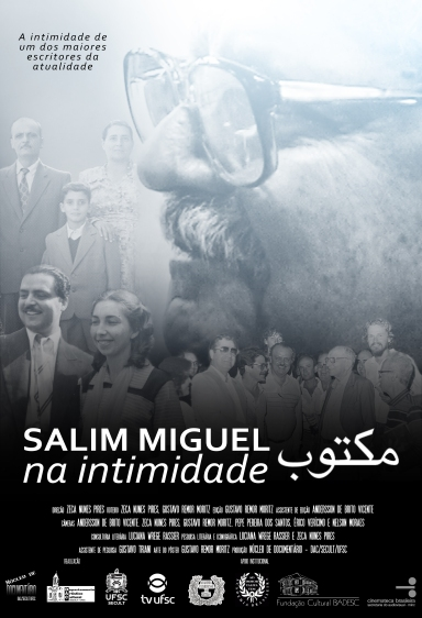 """Salim Miguel na intimidade: Maktub"". Dir. Zeca Pires"