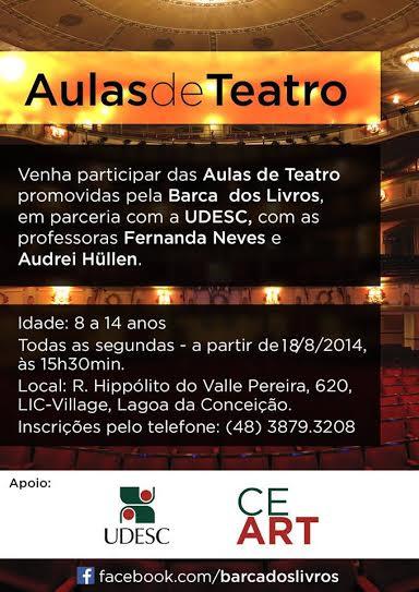 Aulas de Teatro 2014 chamada segundo semestre