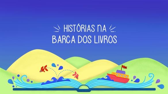 HistóriaS_na_Barca_dos_Livros (1).JPEG